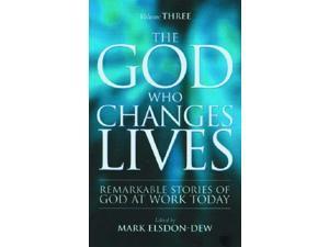 The God Who Changes Lives: Pt. 3