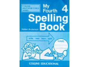 My Spelling Books (4) - My Fourth Spelling Book (Collins Help Your Child)