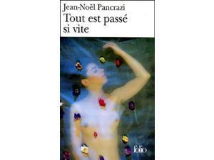Tout Est Passe SI Vite (Folio)
