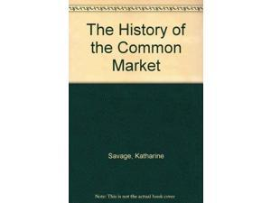The History of the Common Market