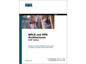 MPLS and VPN Architectures (Coursebook (Cisco))