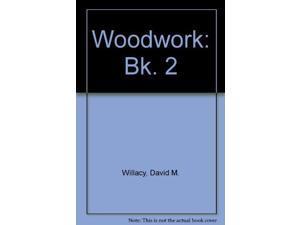 Woodwork: Bk. 2