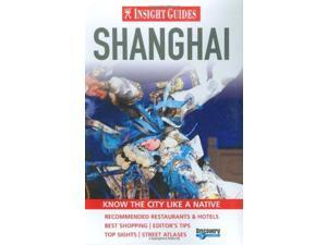 Shanghai Insight City Guide (Insight City Guides)