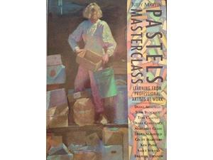 Pastels Masterclass: Learning from Professional Artists at Work