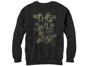CHIN UP This Will Be My Year Womens Graphic Sweatshirt