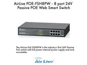 AirLive POE-FSH8PW 8 port 24V Passive POE Web Smart Switch