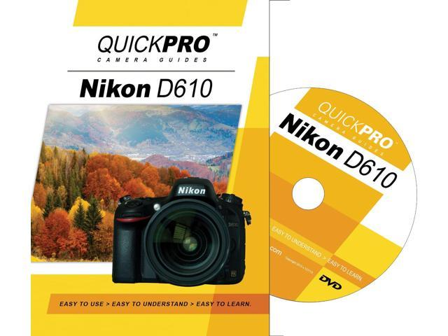 QuickPro Nikon D610 Basics Instructional DVD Digital Camera Video Guide