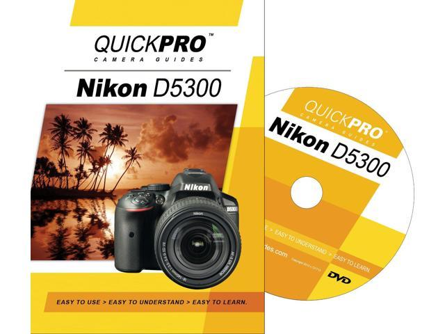 QuickPro Nikon D5300 Basics Instructional DVD Digital Camera Video Guide