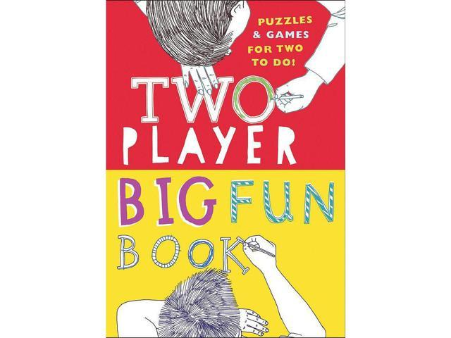 Two-Player Big Fun Book: Puzzles & Games for Two to Do